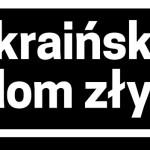 Mikołaj Mirowski: Ukraiński dom zły