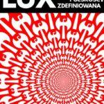 Polskość zredefiniowana (LUX NR 1/2)