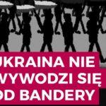 Ukraina nie wywodzi się od Bandery
